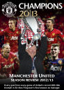Manchester United: Champions - Season Review 2012/13