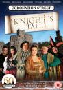Coronation Street - A Knight's Tale