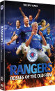 Glasgow Rangers: Bosses of the Old Firm - The SPL Years