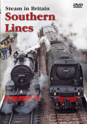 Steam In Britain: Southern Lines