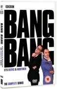 Reeves And Mortimer - Bang Bang - It's Reeves And Mortimer