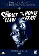 Sherlock Holmes - The Scarlet Claw/The House Of Fear