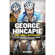 The Loyal Lieutenant - George Hincapie - Book