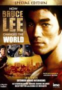 Bruce Lee: How Bruce Lee Changed The World