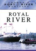 London's Port & River Heritage - Royal River
