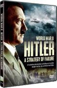 World War II: Hitler - A Strategy of Failure