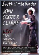 John Cooper Clarke: South of the Border