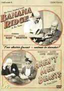 Banana Ridge / Arent Men Beasts