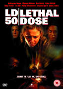 LD50: Lethal Dose