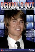 Schools Out: An Unauthorised Story On Zac Efron And Friends