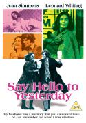 Say Hello to Yesterday - Digitally Remastered