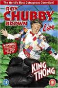 Roy Chubby Brown - King Thong