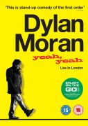 Dylan Moran: Yeah, Yeah - Live in London