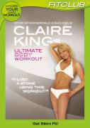 Claire King's Ultimate Bikini Body Workout