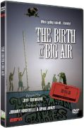 ESPN 30 for 30: The Birth of Big Air