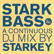 Starkbass: Continuous DJ Mix By Starky