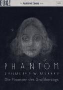 Phantom / Grand Dukes Finances (Murnau)