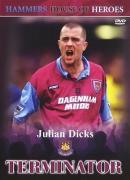Julian Dicks - Hammers House Of Heroes