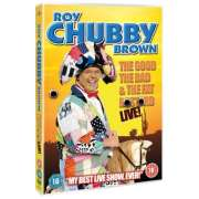 "Roy ""Chubby"" Brown - The Good"