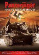 Panzerjäger: Hitler's Tank Destroyer