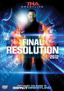 TNA: Final Resolution 2012