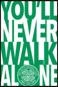 Celtic You Never Walk Alone - Maxi Poster - 61 x 91.5cm