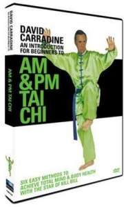 David Carradine - An Introduction To AM and PM Tai Chi