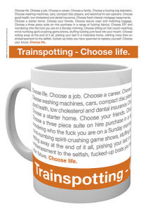 Trainspotting Quote - Taza