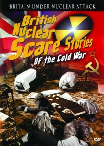 Cold War - British Nuclear Scare Stories