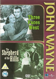 Three Faces West/Shepherd Of The Hills