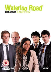 Waterloo Road - Series 7: Summer Term