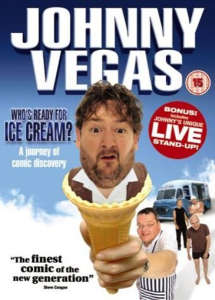Johnny Vegas - Whos Ready For Ice Cream