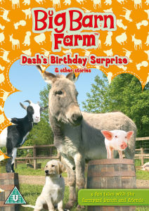 Big Barn Farm: Dash's Birthday Surprise and Other Stories