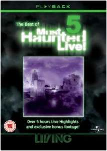 Most Haunted Live - Vol. 5