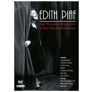Edith Piaf - The Perfect Concert/Piaf: The Documentary