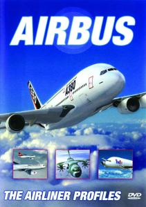 Airbus: The Airliner Profile