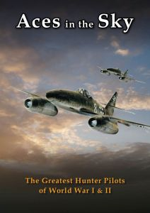 Aces In Sky: Greatest Hunter Pilots of WWI and WWII