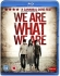 We Are What We Are: Image 1