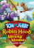 Tom and Jerry: Robin Hood and his Merry Mouse: Image 1
