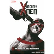 Uncanny X-Men - Volume 3: The Good, The Bad, The Inhuman Graphic Novel