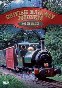 British Railway Journeys - North Wales
