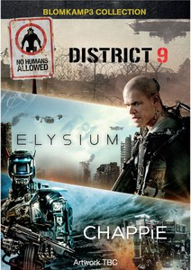 Chappie / District 9 / Elysium