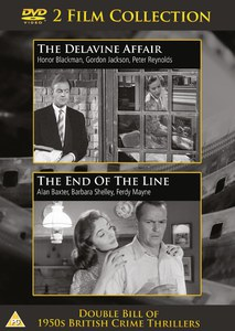 The Delavine Affair/The End Of The Line