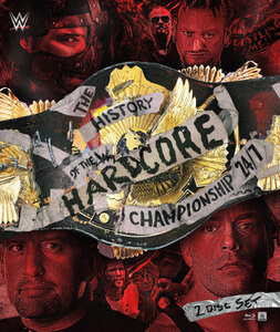 WWE: The History Of The Hardcore Championship 24:7