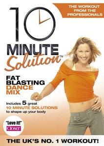 10 Minute Solution - Fat Blasting Dance Mix