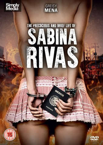 The Precocious & Brief Life of Sabina Rivas