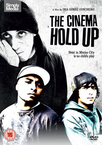 The Cinema Hold Up (Alsalto Al Cine)
