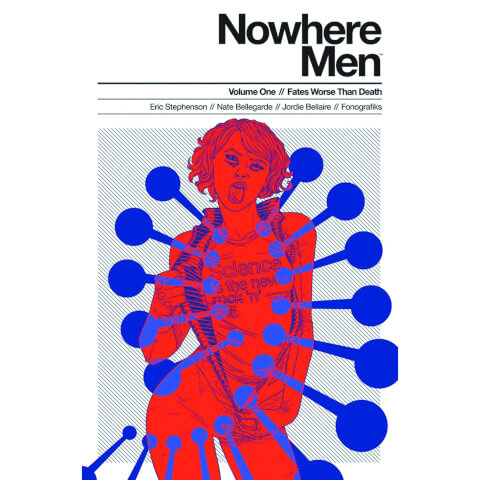 Nowhere Men: Fates Worse than Death - Volume 1 Graphic Novel