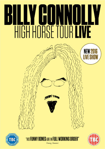 Billy Connolly Live 2016 - High Horse Tour