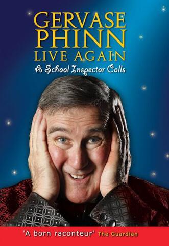Gervase Phinn - Live Again The School Inspector Calls!